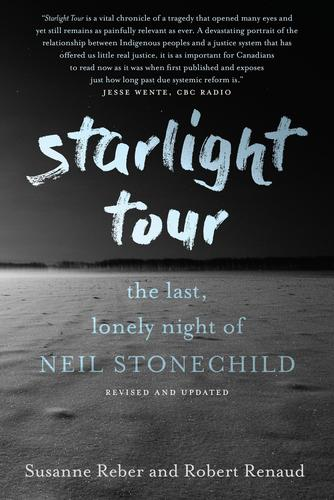 9780735277502 Starlight Tour: The Last, Lonely Night Of Neil Stonechild