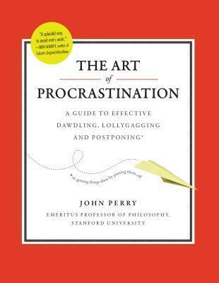 9780761171676 Art Of Procrastination: A Guide To Effective Dawdling ...