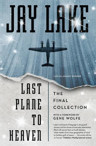 9780765377999 Last Plane To Heaven: The Final Collection