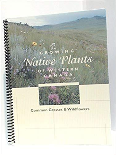 9780773261389 Growing Native Plants Of Western Canada: Common Grasses...