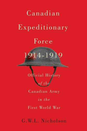 9780773546172 Canadian Expeditionary Force, 1914-1919: Official History...
