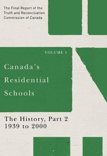 9780773546523 Canada's Residential Schools: The History, Part 2... Vol 1