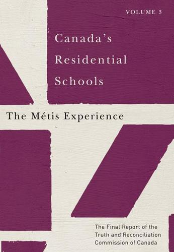 9780773546561 Canada's Residential Schools: The Metis Experience, Vol 3