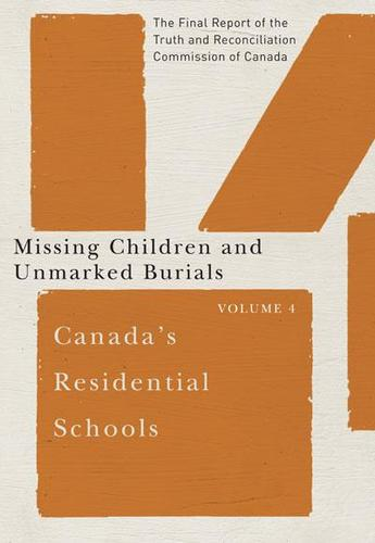 9780773546585 Canada's Residential Schools: Missing Children... Vol 4