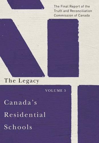 9780773546608 Canada's Residential Schools: The Legacy, Volume 5