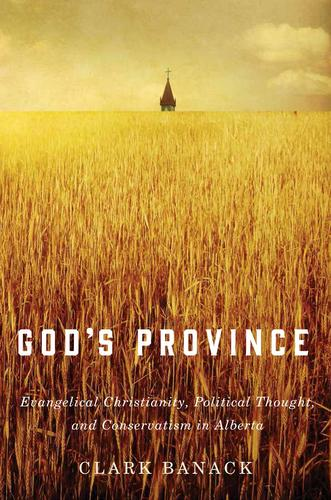 9780773547148 God's Province: Evangelical Christianity, Political...