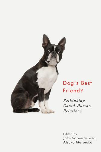 9780773559066 Dog's Best Friend?: Rethinking Canid-Human Relations