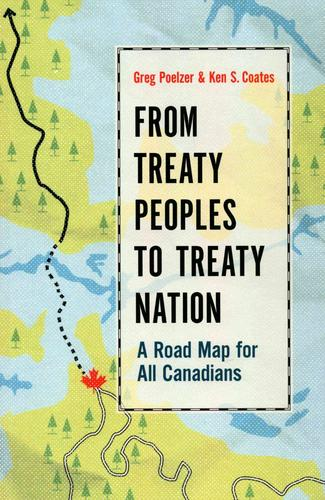 9780774827546 From Treaty Peoples To Treaty Nation: A Road Map For...