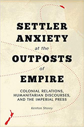 9780774829472 Settler Anxiety At The Outposts Of Empire: Colonial...