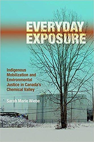 9780774832649 Everyday Exposure: Indigenous Mobilization & Environmental..