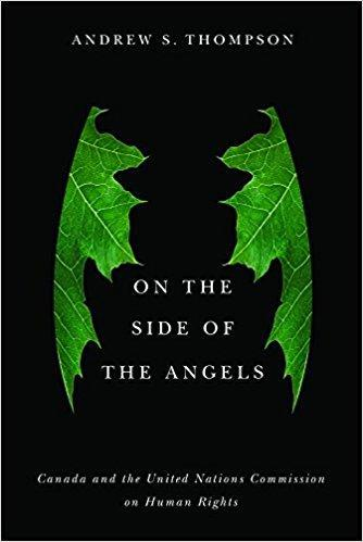 9780774835046 On The Side Of The Angels: Canada & The United Nations...