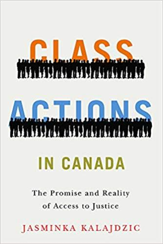 9780774837897 Class Actions In Canada: The Promise & Reality Of Access...