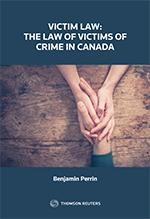 9780779877669 Victim Law: The Law Of Victims Of Crime In Canada