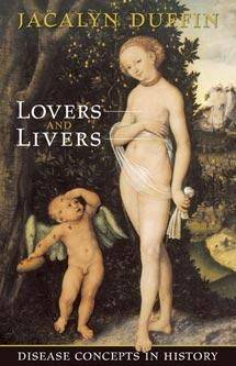 9780802038050 Lovers & Livers: Disease Concepts In History