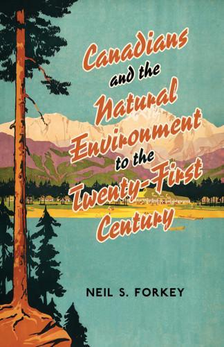 9780802048967 Canadians & The Natural Environment