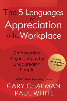 9780802461766 5 Languages Of Appreciation In The Workplace: Empowering...
