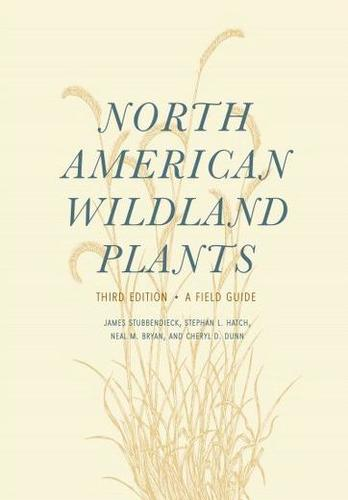 9780803299658 North American Wildland Plants: A Field Guide