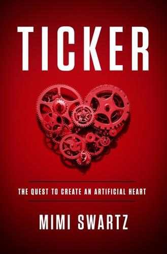 9780804138000 Ticker: The Quest To Create An Artificial Heart