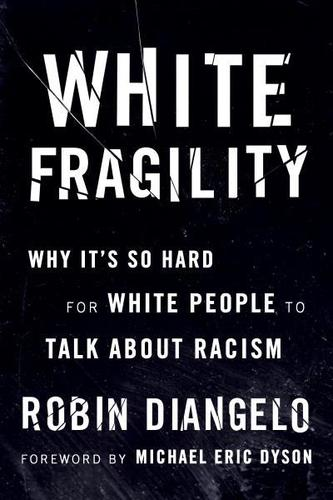 9780807047415 White Fragility: Why It's So Hard For White People To Talk..