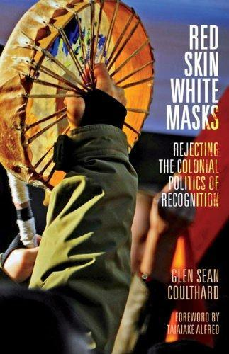 9780816679652 Red Skin, White Masks: Rejecting The Colonial Politics Of...