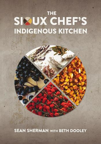 9780816699797 Sioux Chef's Indigenous Kitchen
