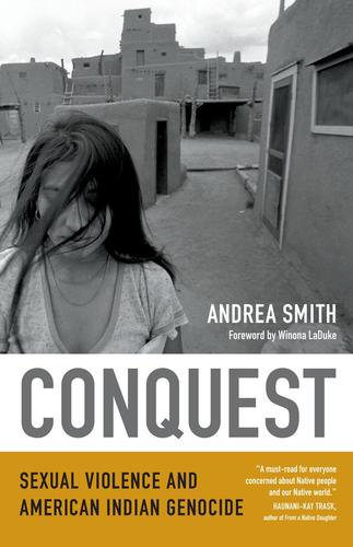 9780822360384 Conquest: Sexual Violence & American Indian Genocide