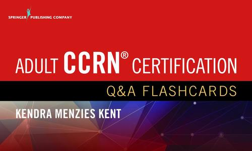 9780826137043 Adult Ccrn Certification Q & A Flashcards