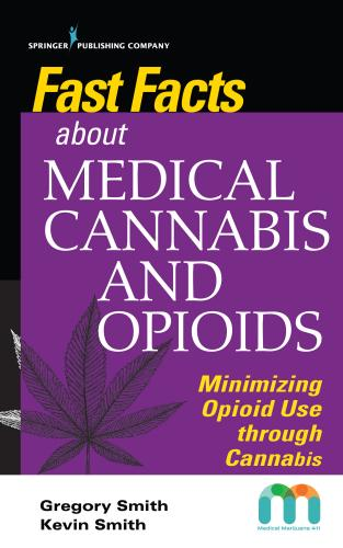 9780826142993 Fast Facts About Medical Cannabis & Opioids: Minimizing...