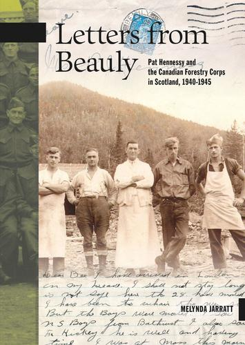 9780864928931 Letters From Beauly: Pat Hennessy & The Canadian Forestry...
