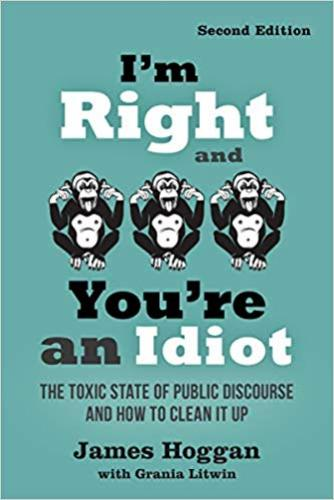 9780865719149 I'm Right & You're An Idiot: The Toxic State Of Public ...