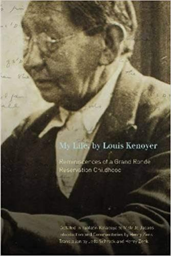 9780870718830 My Life, By Louis Kenoyer: Reminiscences Of A Grand Ronde...