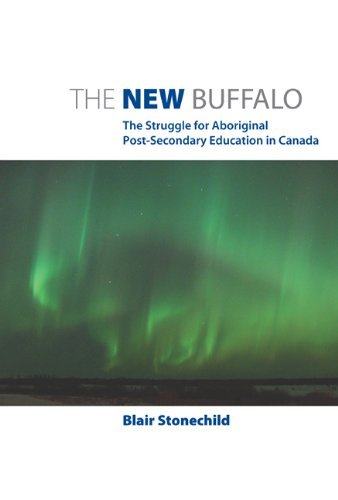 9780887556937 New Buffalo: The Struggle For Aboriginal Post-Secondary...