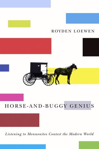9780887557989 Horse-And-Buggy Genius: Listening To Mennonites Contest...