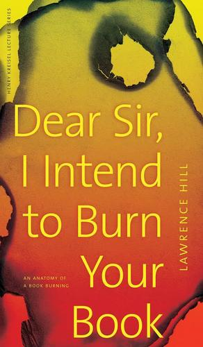 9780888646798 Dear Sir, I Intend To Burn Your Book