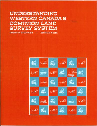 9780888801647 Understanding Western Canada's Dominion Land Survey System