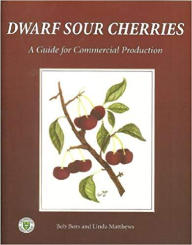 9780888804921 Dwarf Sour Cherries: A Guide For Commercial Production
