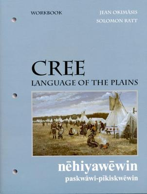 9780889771222 Cree, Language Of The Plains Workbook