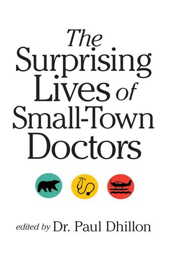 9780889774315 Surprising Lives Of Small-Town Doctors