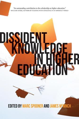 9780889775367 Dissident Knowledge In Higher Education