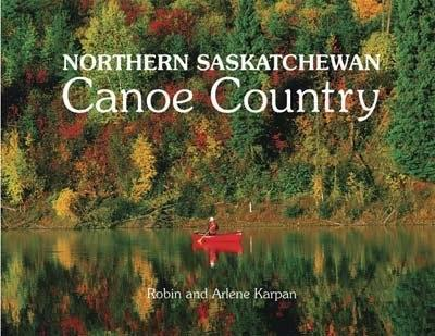 9780980941906 Northern Saskatchewan Canoe Country