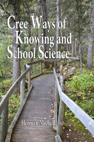 9780981151892 Cree Ways Of Knowing & School Science