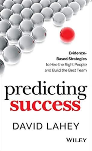 9781118985977 Predicting Success: Evidence-Based Strategies To Hire The...