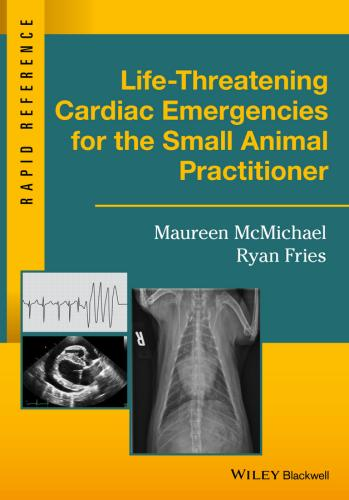 9781119042075 Life-Threatening Cardiac Emergencies For The Small Animal...