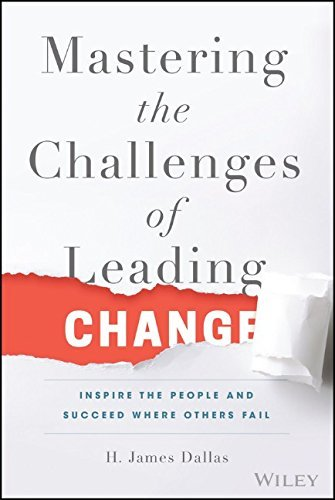 9781119102205 Mastering The Challenges Of Leading Change: Inspire The...