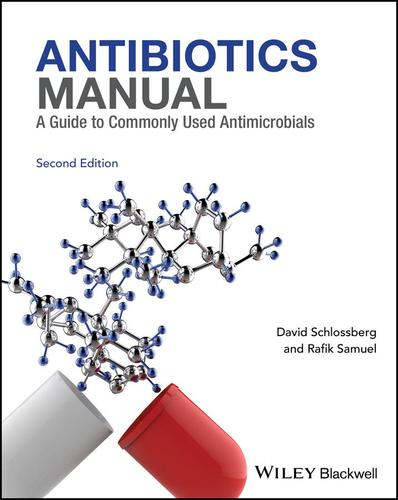 9781119220756 Antibiotics: A Guide To Commonly Used Antimicrobials