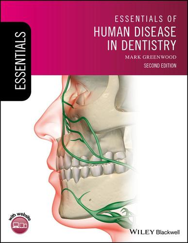 9781119251842 Essentials Of Human Disease In Dentistry
