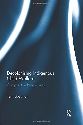 9781138934832 Decolonising Indigenous Child Welfare