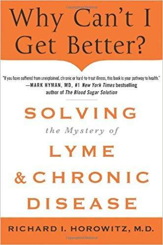 9781250019400 Why Can't I Get Better? Solving The Mystery Of Lyme &...