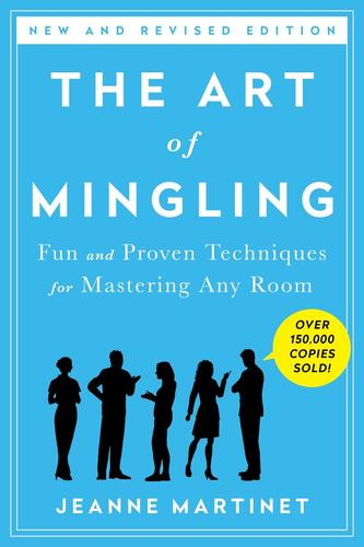 9781250061768 Art Of Mingling: Fun & Proven Techniques For Mastering...