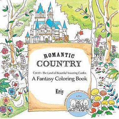 9781250094469 Romantic Country: A Coloring Book